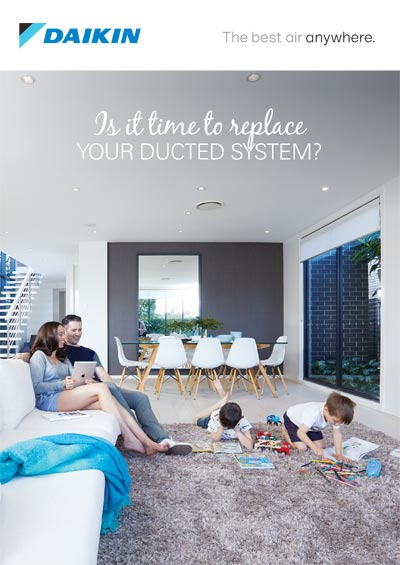 Is it time to replace your ducted system?